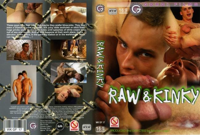 Raw & Kinky (Gordi Films, 2008)