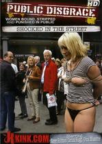 Public Disgrace: Shocked In The Street