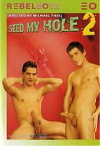 Seed My Hole 2