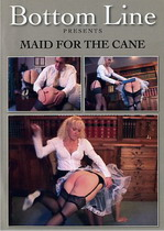 Maid For The Cane