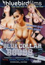 Bangin' Blue Collar Boobs