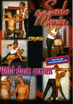 Wild Slave Women