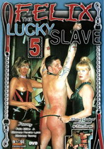 Felix The Lucky Slave 5