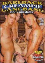 Bareback Creampie Gangbang & 100 Cumshots