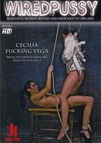 Wired Pussy: Cecilia Fucking Vega