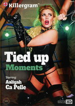 Tied Up Moments